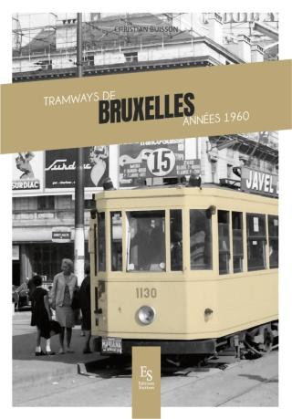 Tramways de Bruxelles années 1960 par C. Buisson