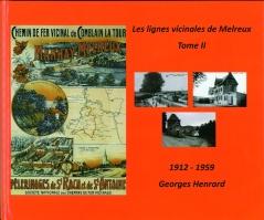 Les lignes vicinales de Melreux Tome II